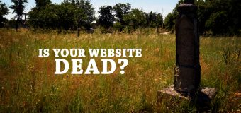 Is Your Website Dead? Or Have You Allowed It to be Responsive?