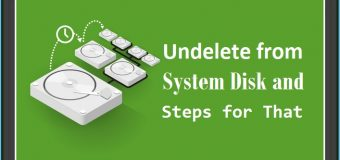 Undelete from System Disk and Steps for That